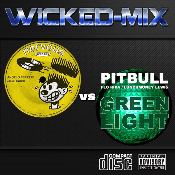 Pitbull Flo Rida VS Angelo Ferreri Jackin Greenlight