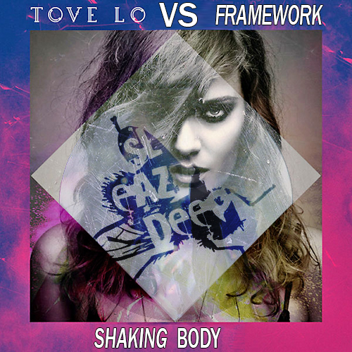 Tove Lo VS Framework Shaking Body