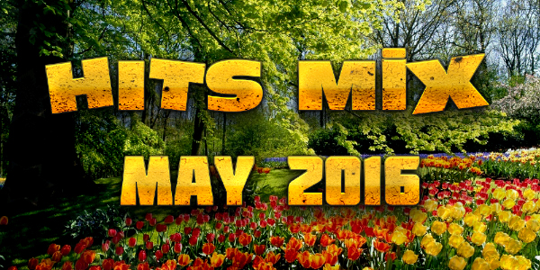 hits mix may 2016