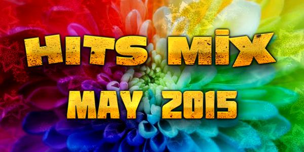 hits mix May 2015