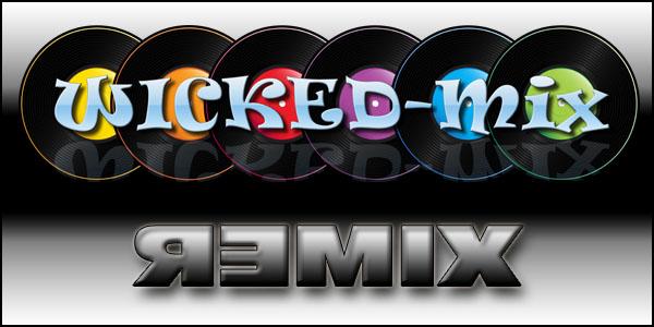 wickedmix remix